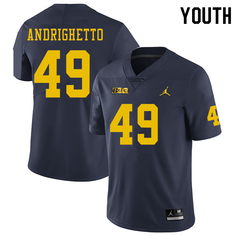 Youth #49 Lucas Andrighetto Michigan Wolverines College Football Jerseys Sale-Navy
