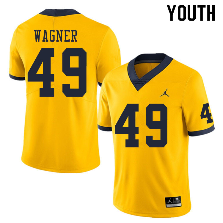Youth #49 William Wagner Michigan Wolverines College Football Jerseys Sale-Yellow